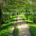Embracing Your Life Path