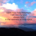Upon Your Holy Mountain