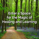 Enter a Space for the Magic of Healing and Learning