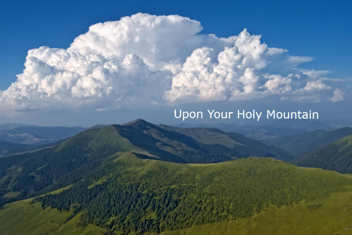 Upon Your Holy Mountain - David Karchere